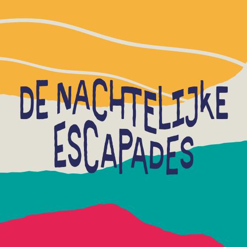 De Nachtelijke Escapades